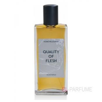 Homoelegans Quality Of Flesh
